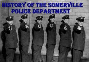 history of somerville pd